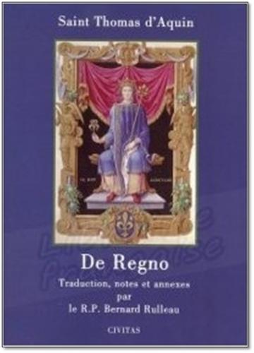 De Regno, Saint Thomas d'Aquin, Aristote, Théologie, Politique, Monarchie, Roi, Paix