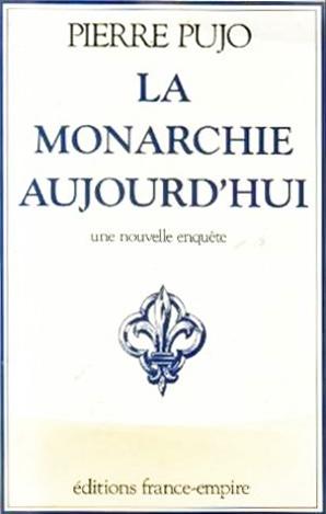monarchisme,royalisme,royaume de france,répubique française,restauration,1789,bicentenaire,pierre pujo