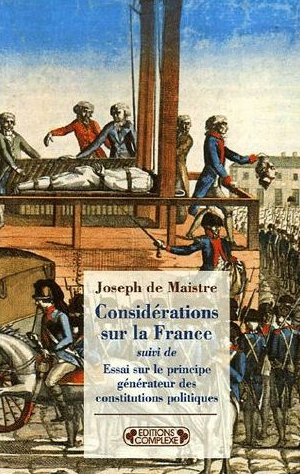 joseph de maistre,contre-révolution,royalisme,tradition